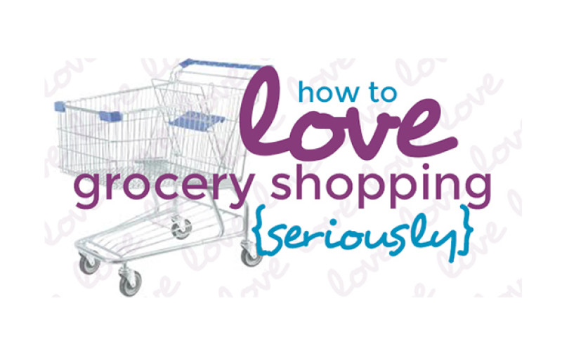how to love grocery shopping