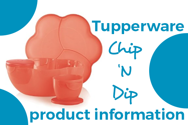 Tupperware Chip N Dip